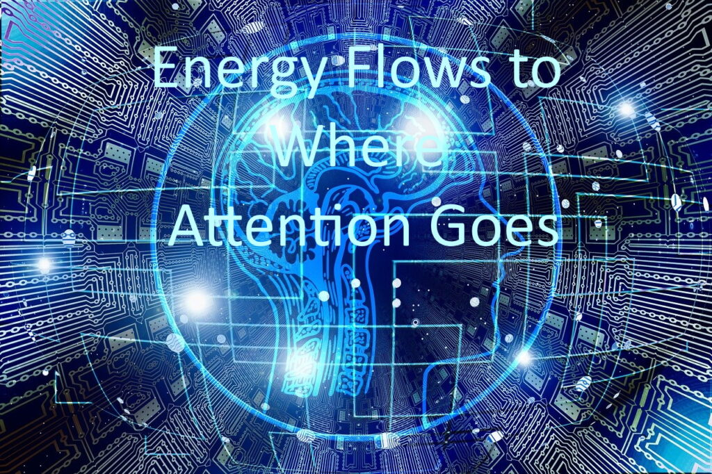 Energy Flows to Where Attention Goes