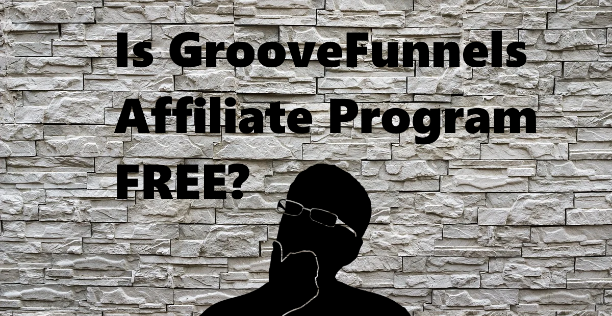 is groovefunnels affiliate program free